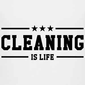 Cleaning is life ! Shirts - Teenage Premium T-Shirt