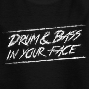 Drum & bass in your face / Party / Rave / Dj Koszulki - Koszulka młodzieżowa