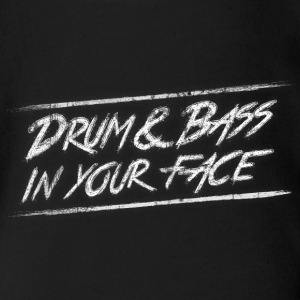 Drum & bass in your face / Party / Rave / Dj Shirts - Organic Short-sleeved Baby Bodysuit
