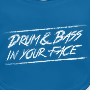 Drum & bass in your face / Party / Rave / Dj Accessoires - Baby Bio-Lätzchen