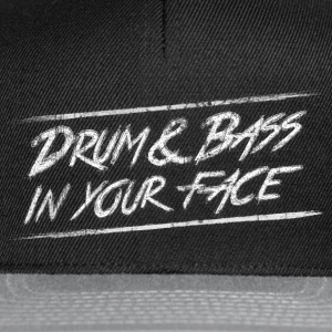 Drum & bass in your face / Party / Rave / Dj Caps & luer - Snapback-caps