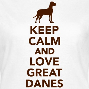 Keep calm and love great danes T-Shirts - Frauen T-Shirt