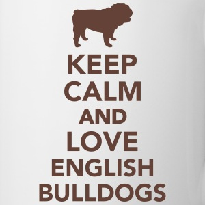 Keep calm and love english bulldogs Tassen & Zubehör - Tasse