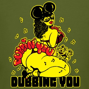 Dubbing You T-Shirts - Men's Organic T-shirt