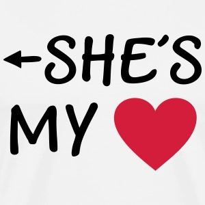 She is my Heart I love my Girlfriend She*s Mine T-Shirts - Men's Premium T-Shirt