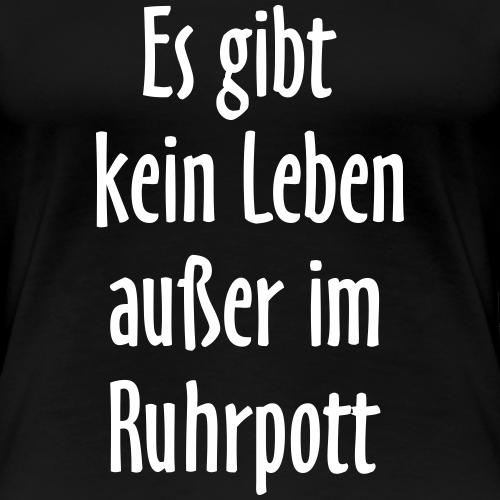 Es gibt kein Leben außer im Ruhrpott
