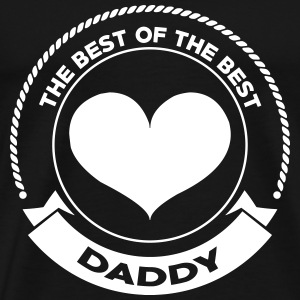 Daddy The Best Tee shirts - T-shirt Premium Homme