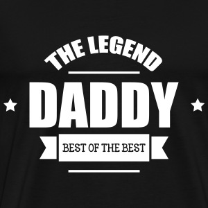 Daddy The Legend T-Shirts - Men's Premium T-Shirt