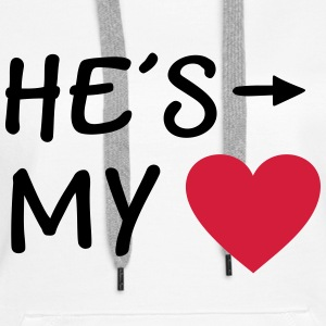 He is my Heart I love my Boyfriend He's Mine Liebe Pullover & Hoodies - Frauen Premium Hoodie