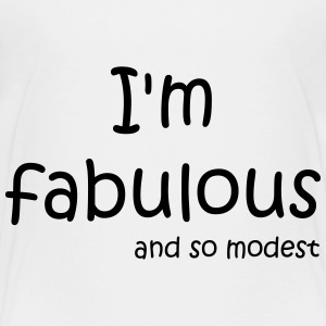I'm fabulous and so modest Tee shirts - T-shirt Premium Enfant