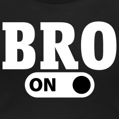 Bro on T-Shirts