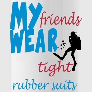 My friends wear tight... Tassen & Zubehör - Trinkflasche