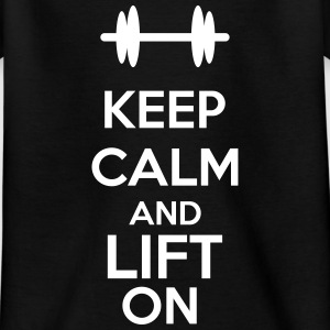 Keep Calm And Lift On Shirts - Kinderen T-shirt