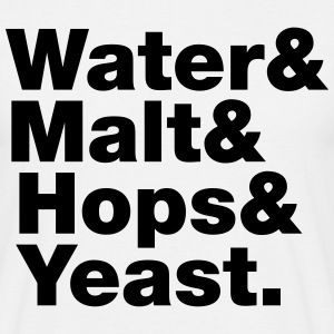 Beer | Water & Malt & Hops & Yeast. T-Shirts - Men's T-Shirt