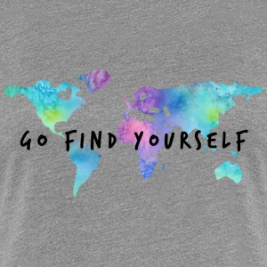Go Find Yourself - Travel The World Magliette - Maglietta Premium da donna