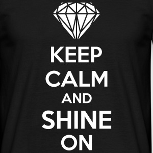 Keep Calm And Shine On T-shirts - T-shirt herr