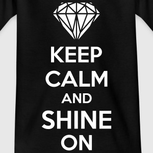 Keep Calm And Shine On T-shirts - T-shirt barn