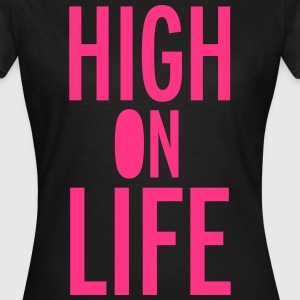 High On Life T-shirts - Vrouwen T-shirt