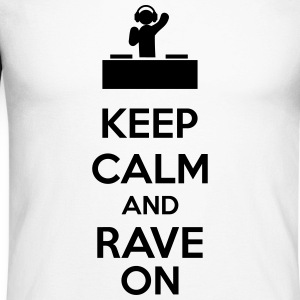 Keep Calm And Rave On Long sleeve shirts - Men's Long Sleeve Baseball T-Shirt