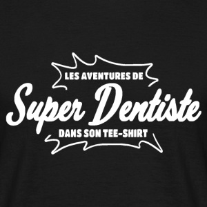 Dentiste Tee shirts - T-shirt Homme