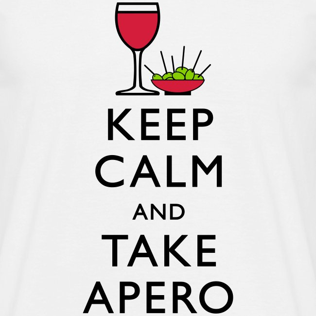 KEEP CALM AND TAKE APERO !