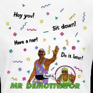 Design ~ Mr. Demotivator Women's T-shirt (Choose Colour)