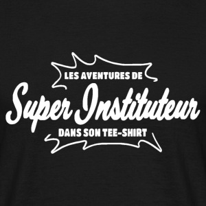 Instituteur Tee shirts - T-shirt Homme