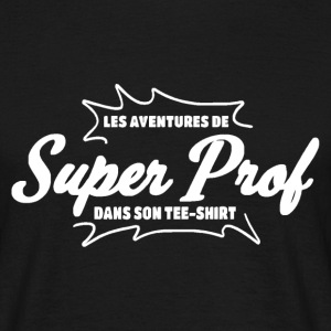 Prof Tee shirts - T-shirt Homme
