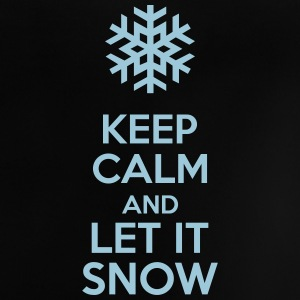 Keep Calm And Let It Snow Tee shirts - T-shirt Bébé