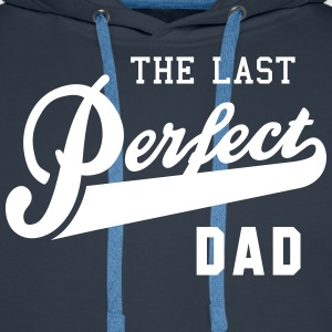 the last perfect DAD Pullover & Hoodies - Mannen Premium hoodie
