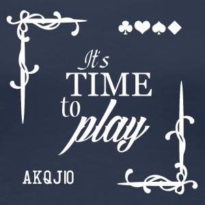 It's Time to Play - T-shirt Premium Femme