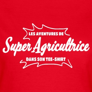 Super Agricultrice Tee shirts - T-shirt Femme