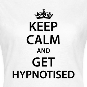 W Keep Calm Get Hypnotised Tee - Women's T-Shirt