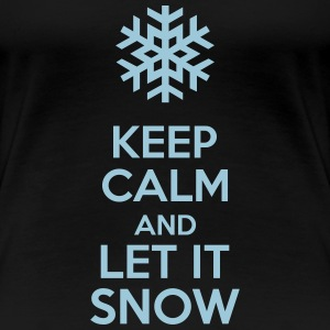 Keep Calm And Let It Snow T-shirts - Premium-T-shirt dam