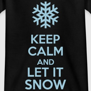 Keep Calm And Let It Snow Skjorter - T-skjorte for barn