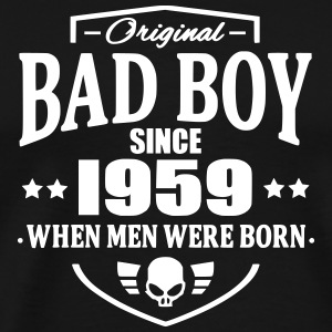 Bad Boy Since 1959 Tee shirts - T-shirt Premium Homme