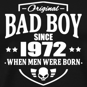 Bad Boy Since 1972 Tee shirts - T-shirt Premium Homme