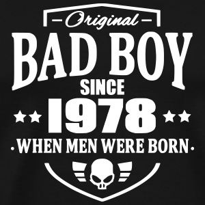 Bad Boy Since 1978 Camisetas - Camiseta premium hombre