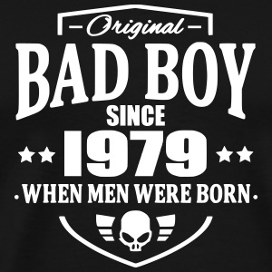 Bad Boy Since 1979 T-Shirts - Männer Premium T-Shirt