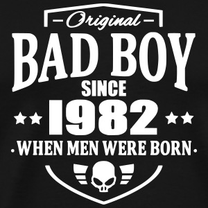 Bad Boy Since 1982 Camisetas - Camiseta premium hombre