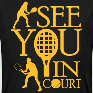 Tennis  - I see you in court Magliette - T-shirt ecologica da uomo