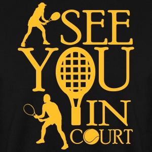 Tennis  - I see you in court Pullover & Hoodies - Männer Pullover