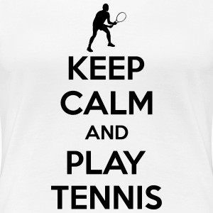 Keep calm and play Tennis Koszulki - Koszulka damska Premium