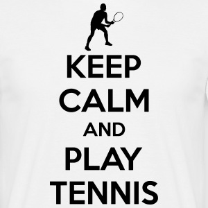 Keep calm and play Tennis T-shirts - Mannen T-shirt