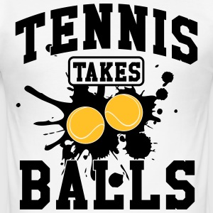 Tennis takes balls T-shirts - slim fit T-shirt