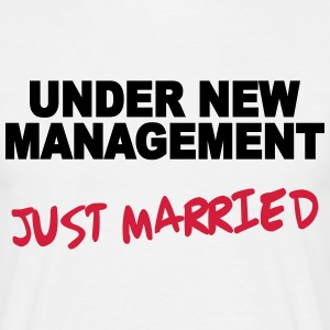Under new Management - Just married T-Shirts - Men's T-Shirt