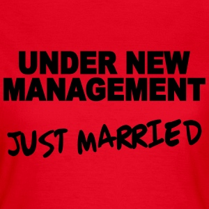 Under new Management - Just married T-Shirts - Women's T-Shirt