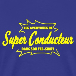 Super Conducteur Tee shirts - T-shirt Premium Homme