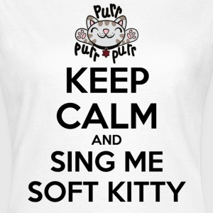 Dame T-shirt Keep Calm Sing Soft Kitty - Dame-T-shirt