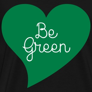 Be Green T-Shirts - Men's Premium T-Shirt